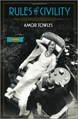 Rules of Civility Amor Towles