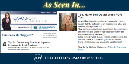 Michelle horlbogen the gentlewoman boss featured in Carol Roth Business Unplugged Tips for Overcoming Doubt and Imposter Syndrome in Small Business media kit