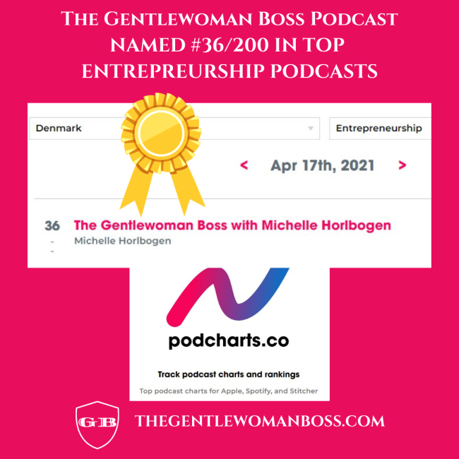 PODCHASER Names The Gentlewoman Boss Podcast #36 in Top Entrepreneurship Podcasts