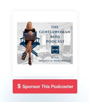Sponsor the gentlewoman boss podcast