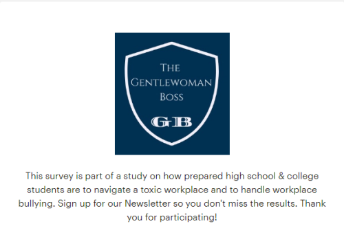 Survey by michelle horlbogen the gentlewoman boss are students prepared for toxic workplace & workplace bullying